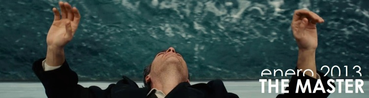 Enero 2013: 'The Master', de Paul Thomas Anderson
